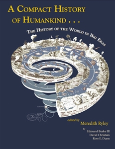 A Compact History of Humankind: The History of the World in Big Eras