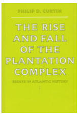 The Rise and Fall of the Plantation Complex Book Cover
